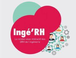 Ingé'RH : RV le 8 décembre en visio pour un tour d'horizon des sujets d'actualité et les perspectives RH