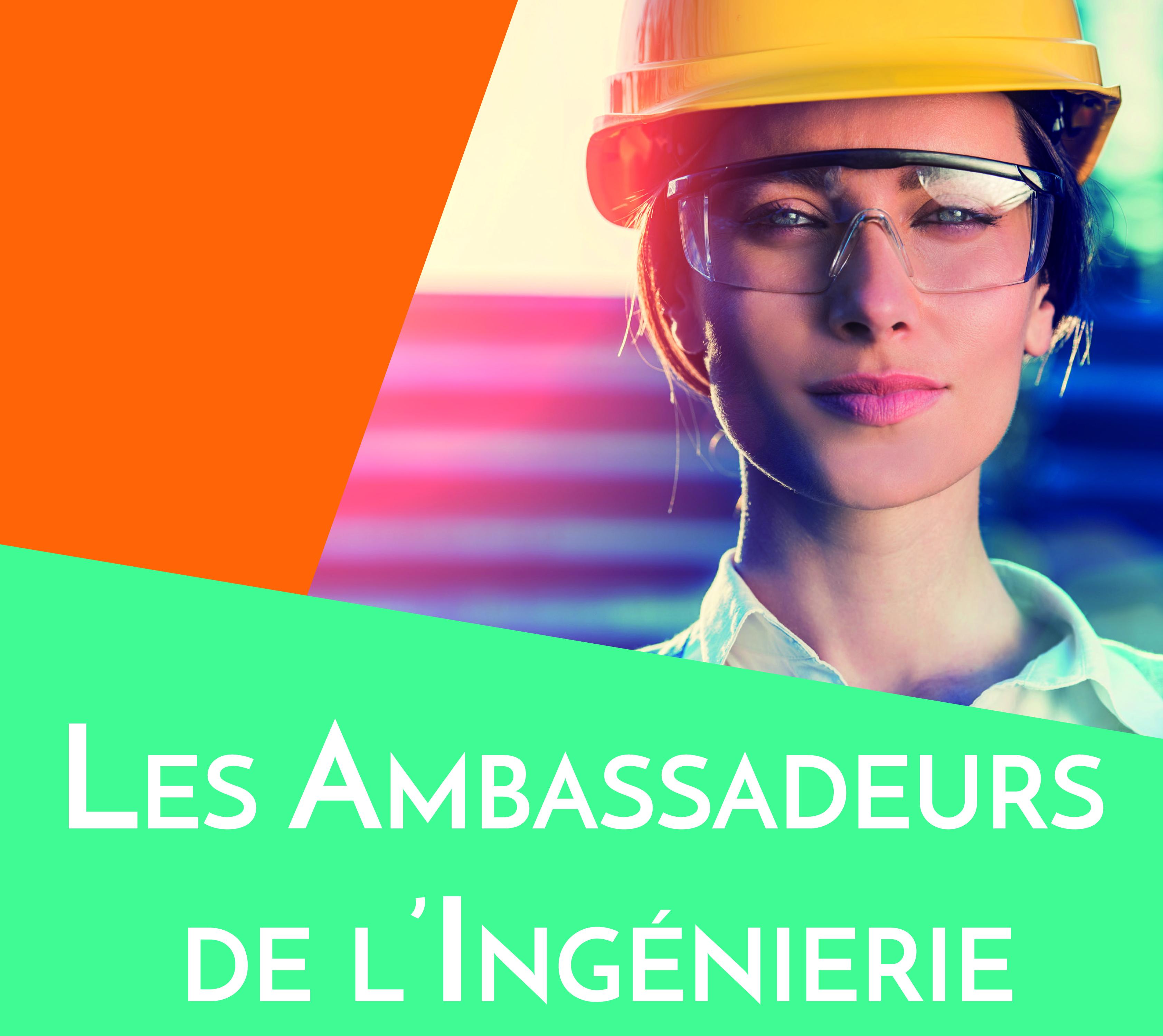 Ambassadeurs de l'ingénierie : rejoignez le mouvement !