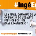 8 mars : donnons de la voix pour #IngéEgalité !