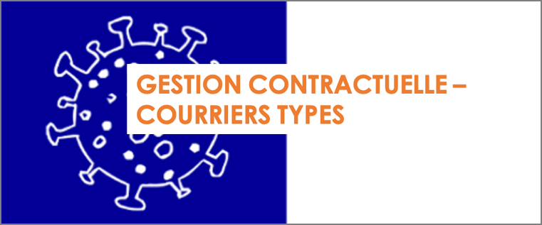 Covid-19 : gestion contractuelle – courriers types