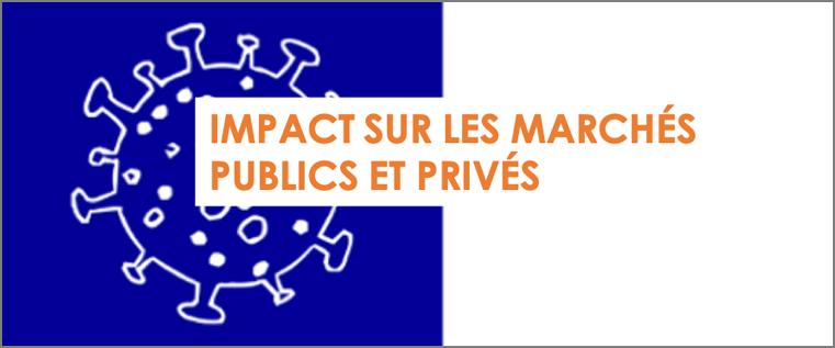 Covid-19 : impact sur les marchés publics et privés