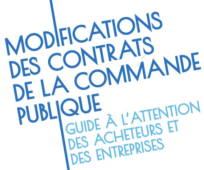 Publication d'un guide sur les modifications des contrats de la commande publique