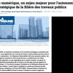 Syntec-Ingénierie cosigne une tribune dans La Tribune pour préserver l'autonomie stratégique des acteurs de la construction, à l'heure de la transition numérique