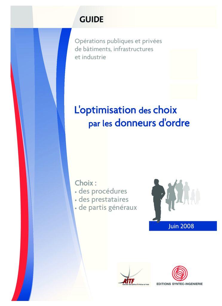 thumbnail of 2008-06-01</br>L'optimisation-des-choix-par-les-donneurs-d'ordre-choix-des-procédures-des-prestataires-de-partis-généraux